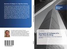 Bookcover of Dynamics of Collapse of a High-Rise Building