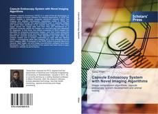 Capsule Endoscopy System with Novel Imaging Algorithms kitap kapağı