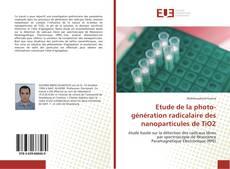 Portada del libro de Etude de la photo-génération radicalaire des nanoparticules de TiO2
