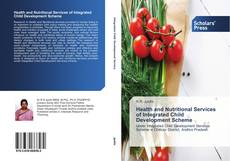 Обложка Health and Nutritional Services of Integrated Child Development Scheme