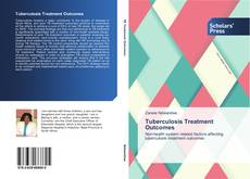 Portada del libro de Tuberculosis Treatment Outcomes