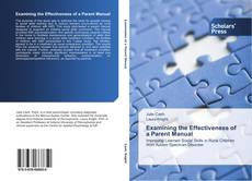 Capa do livro de Examining the Effectiveness of a Parent Manual