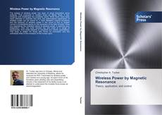 Wireless Power by Magnetic Resonance kitap kapağı