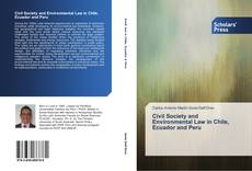 Bookcover of Civil Society and Environmental Law in Chile, Ecuador and Peru