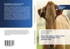 Bookcover of Claw Disorders in Dairy Cows Under Smallholder Zero-grazing Units