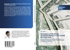 Bookcover of Strategies of 20 African American Women in the $100K Savings Club