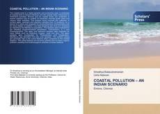 COASTAL POLLUTION – AN INDIAN SCENARIO的封面