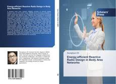 Capa do livro de Energy-efficient Reactive Radio Design in Body Area Networks