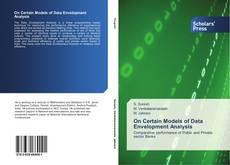 Borítókép a  On Certain Models of Data Envelopment Analysis - hoz