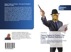 Bookcover of Taboo Topics In Fiction: The Case Of Vladimir Nabokov's Lolita