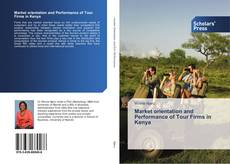 Copertina di Market orientation and Performance of Tour Firms in Kenya