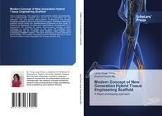 Обложка Modern Concept of New Generation Hybrid Tissue Engineering Scaffold