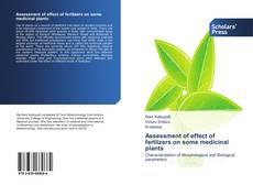 Assessment of effect of fertlizers on some medicinal plants kitap kapağı