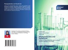 Bookcover of Phytopesticides and Pyrethroid