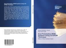 Couverture de Dual Polarization WDM Systems Using CO-OFDM Technique