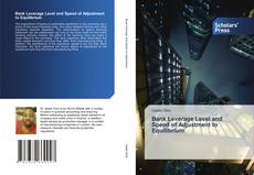 Couverture de Bank Leverage Level and Speed of Adjustment to Equilibrium