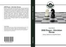 Bookcover of 2008 Rusya - Gürcistan Savaşı