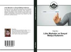 Lüks Markalar ve Sosyal Medya Kullanımı kitap kapağı