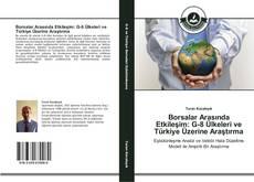 Couverture de Borsalar Arasında Etkileşim: G-8 Ülkeleri ve Türkiye Üzerine Araştırma