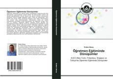 Öğretmen Eğitiminde Dönüşümler kitap kapağı
