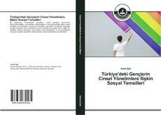 Couverture de Türkiye'deki Gençlerin Cinsel Yönelimlere İlişkin Sosyal Temsilleri
