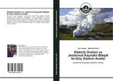 Capa do livro de Elektrik Üretimi ve Jeotermal Kaynaklı Bileşik Isı-Güç Sistemi Analizi