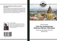 Türk Dış Politikasında İstikrarın Adresi: Gürcistan kitap kapağı