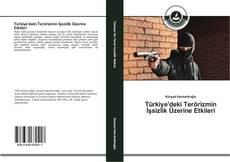 Bookcover of Türkiye'deki Terörizmin İşsizlik Üzerine Etkileri