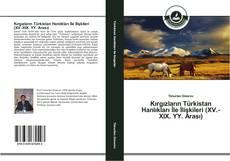 Portada del libro de Kırgızların Türkistan Hanlıkları İle İlişkileri (XV.-XIX. YY. Arası)