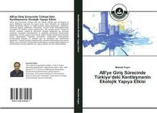 Buchcover von AB'ye Giriş Sürecinde Türkiye'deki Kentleşmenin Ekolojik Yapıya Etkisi