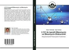 Buchcover von I-131 ile işaretli Bleomycin ve Bleomycin-Glukuronid