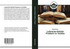 Leibniz'de Kötülük Problemi ve Teodise kitap kapağı