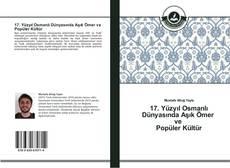 Capa do livro de 17. Yüzyıl Osmanlı Dünyasında Aşık Ömer ve Popüler Kültür