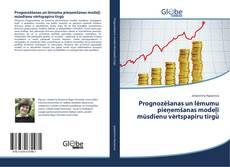 Prognozēšanas un lēmumu pieņemšanas modeļi mūsdienu vērtspapīru tirgū kitap kapağı