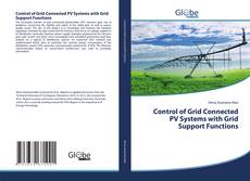 Capa do livro de Control of Grid Connected PV Systems with Grid Support Functions