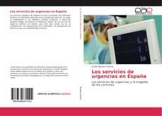 Portada del libro de Los servicios de urgencias en España