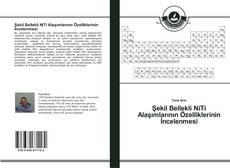 Capa do livro de Şekil Bellekli NiTi Alaşımlarının Özelliklerinin İncelenmesi