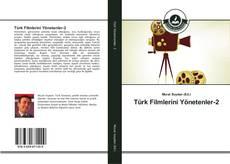 Türk Filmlerini Yönetenler-2 kitap kapağı