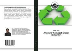 Portada del libro de Alternatif Kompost Üretim Sistemleri