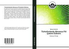 Bookcover of Türkofonlarda Almanca Fiil Çekimi Edinimi