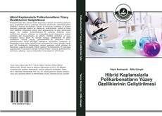 Bookcover of Hibrid Kaplamalarla Polikarbonatların Yüzey Özelliklerinin Geliştirilmesi