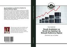 Bookcover of Suudi Arabistan ve B.A.E'nin Gelirleri ile İktisadi Kalkınma İlişkisi