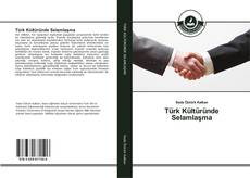 Borítókép a  Türk Kültüründe Selamlaşma - hoz