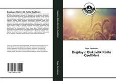 Portada del libro de Buğdayın Bisküvilik Kalite Özellikleri