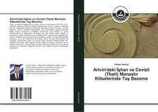 Bookcover of Artvin'deki İşhan ve Cevizli (Tbeti) Manastır Kiliselerinde Taş Bezeme