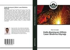 Bookcover of Çelik-Aluminyum Çiftinin Laser Bindirme Kaynağı