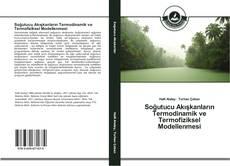 Couverture de Soğutucu Akışkanların Termodinamik ve Termofiziksel Modellenmesi