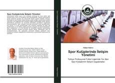 Spor Kulüplerinde İletişim Yönetimi kitap kapağı