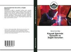 Bookcover of Kaynak İşlerinde Güvenlik ve Sağlık Sorunları