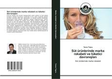 Süt ürünlerinde marka rekabeti ve tüketici davranışları kitap kapağı